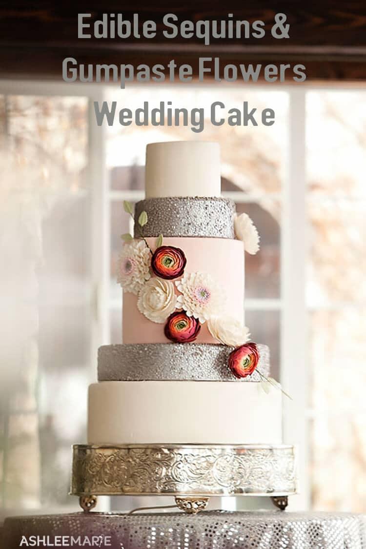 Edible Sequins & Gumpaste Flowers Wedding Cake | Ashlee Marie - real ...