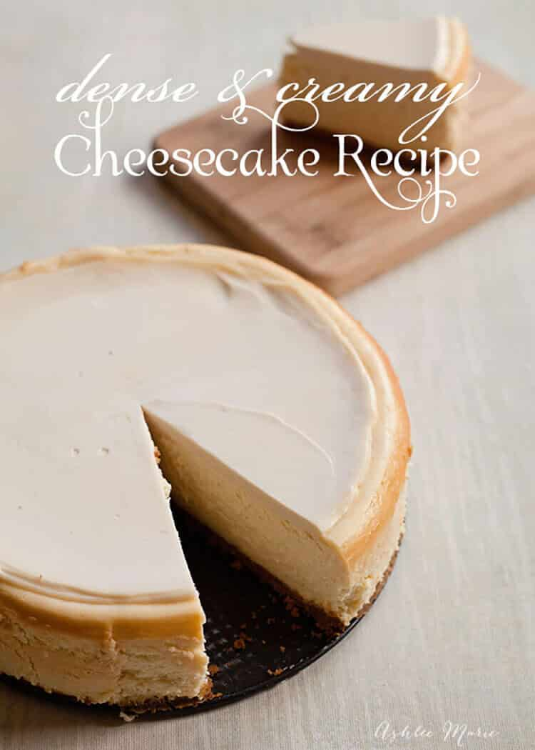 Dense and Creamy Cheesecake Recipe Ashlee Marie real fun with