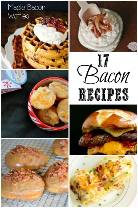I am dying to try these 17 bacon recipes!