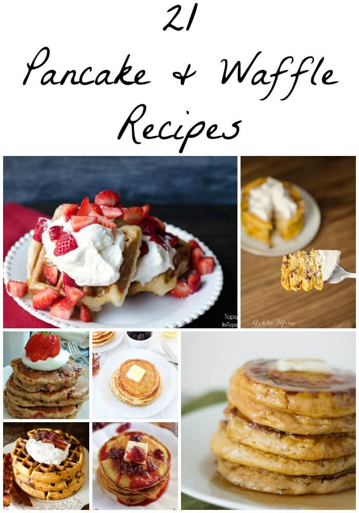 21 Amazing pancake and waffle recipes to make for the perfect breakfast or brunch.