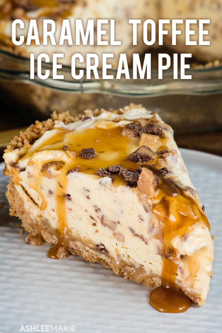 caramel toffee ice cream pie recipe and video