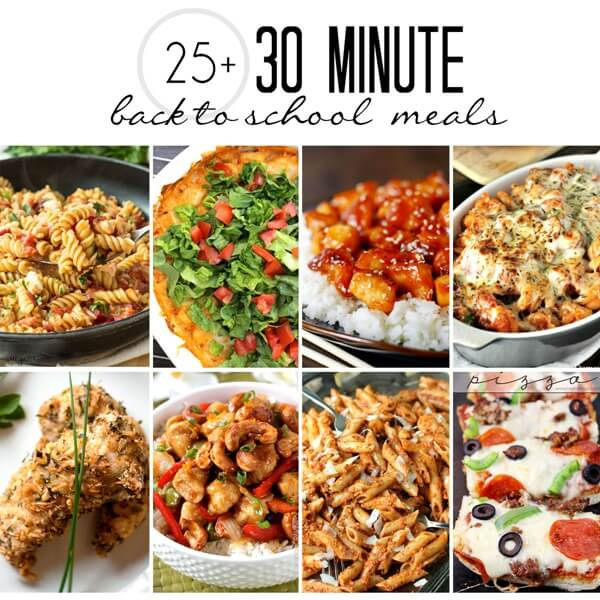 0 Minute Back-to-School Meals - Over 25 mouthwatering recipes that you can cook up in less than 30 minutes!