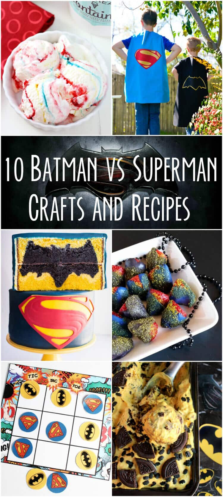 ten Batman vs Superman crafts and recipes you'll want to make