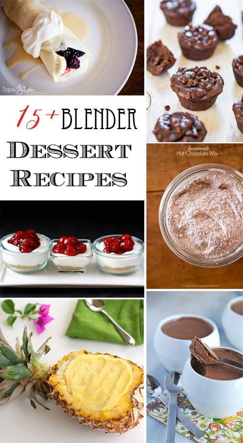 blender dessert recipe roundup