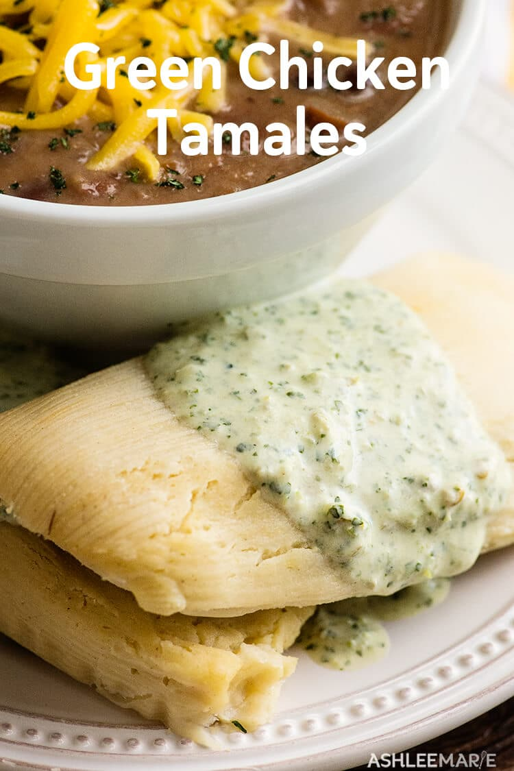 homemade green chicken tamales