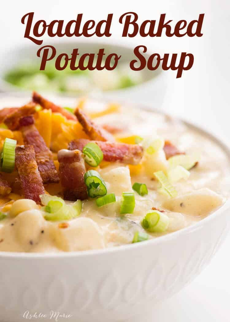 One Pot Loaded Baked Potato Soup Recipe Ashlee Marie Real Fun