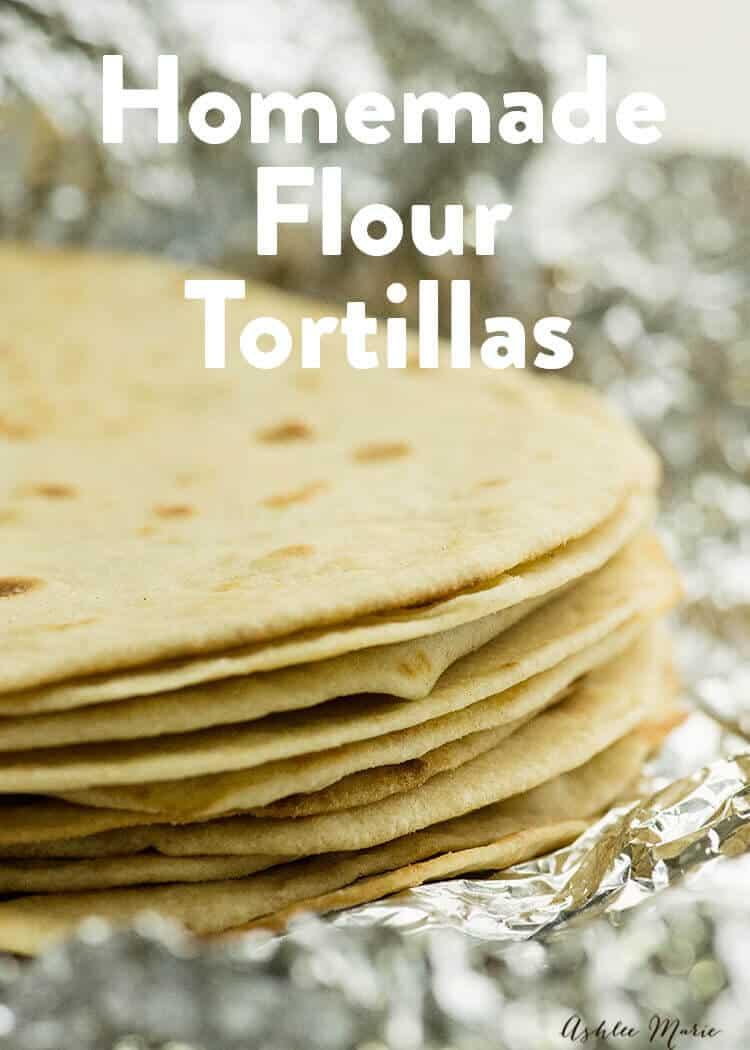 authentic homemade mexican flour tortilla recipe