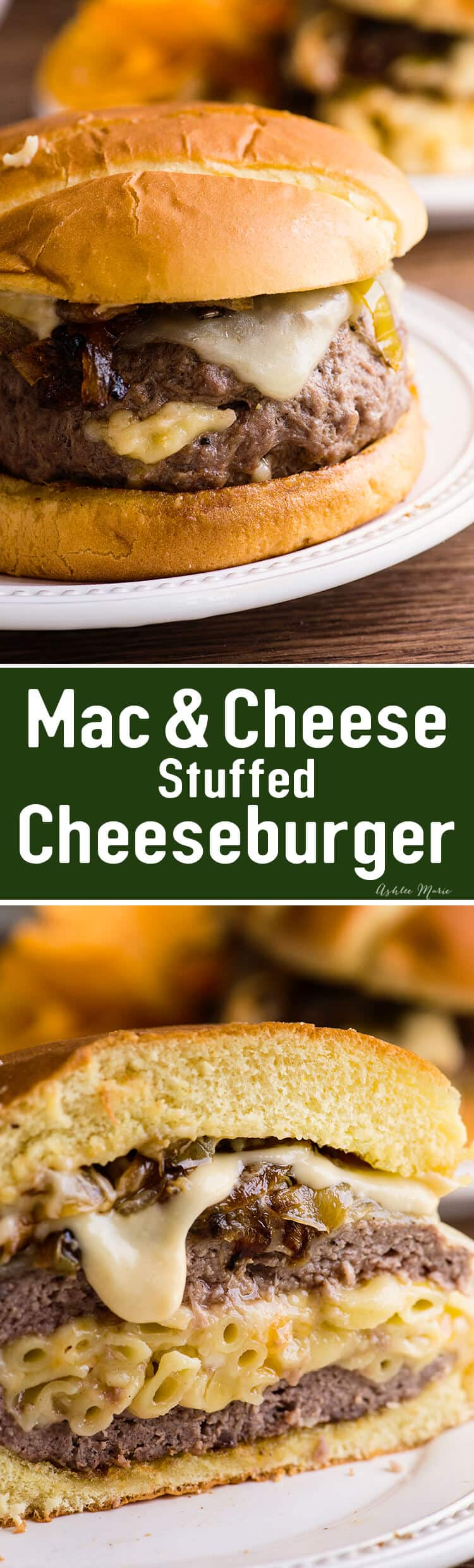 mouthwatering mac and cheese stuffed cheeseburger recipe and video tutorial